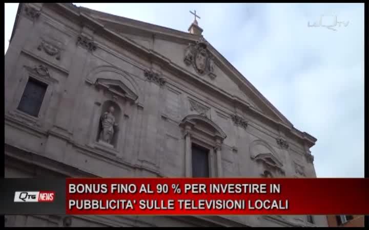 BONUS FINO AL 90 % PER INVESTIRE IN PUBBLICITA' SULLE TELEVISIONI LOCALI