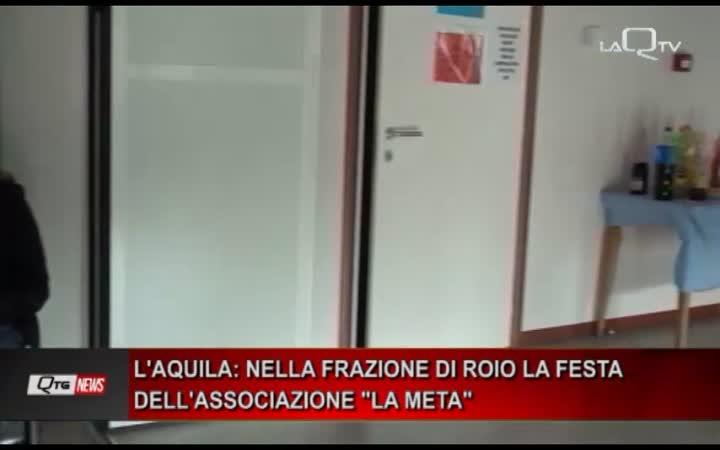 L'AQUILA: NELLA FRAZIONE DI ROIO LA FESTA DELL'ASSOCIAZIONE LA META