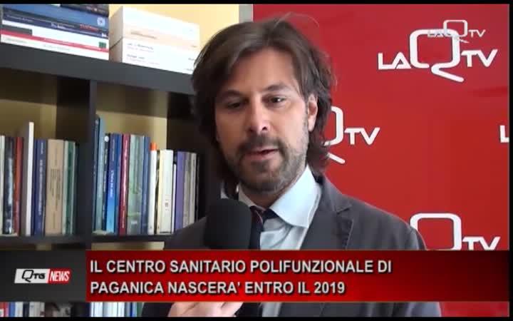 IL CENTRO SANITARIO POLIFUNZIONALE DI PAGANICA NASCERA' NEL 2019