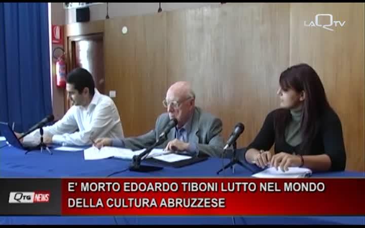 E' MORTO EDOARDO TIBONI LUTTO NEL MONDO DELLA CULTURA ABRUZZESE