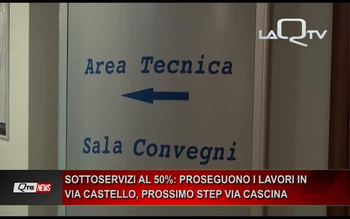 Sottoservizi: i lavori del maxi cantiere proseguono su via Castello