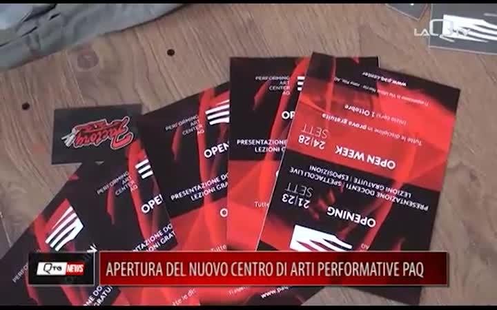 APERTURA DEL NUOVO CENTRO DI ART PERFORMATIVE PAQ
