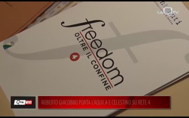 ROBERTO GIACOBBO PORTA L'AQUILA E CELESTINO SU RETE4