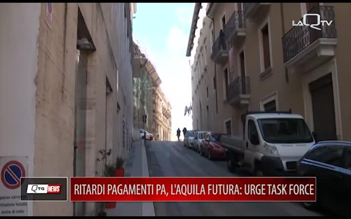 RITARDO NEI PAGAMENTI PA: L'AQUILA FUTURA CHIEDE UNA TASK FORCE
