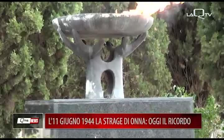 L'11 GIUGNO 1944 LA STRAGE DI ONNA: IL RICORDO