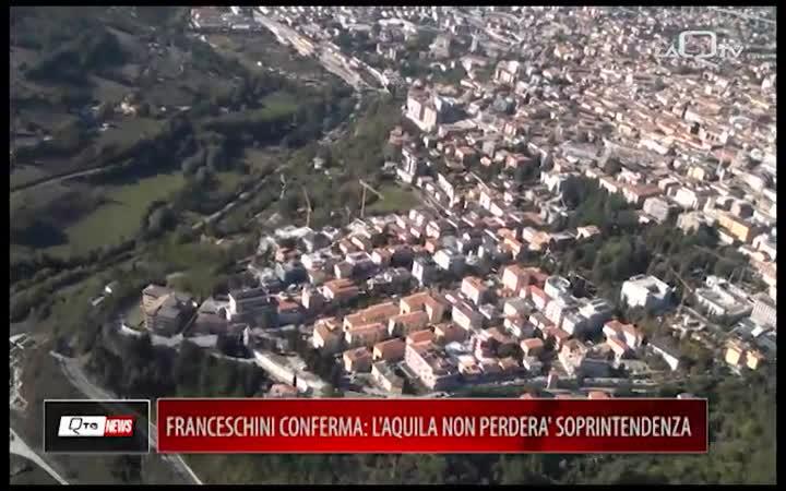 FRANCESCHINI CONFERMA: L'AQUILA NON PERDERÀ LA 'SUA' SOPRINTENDENZA,
