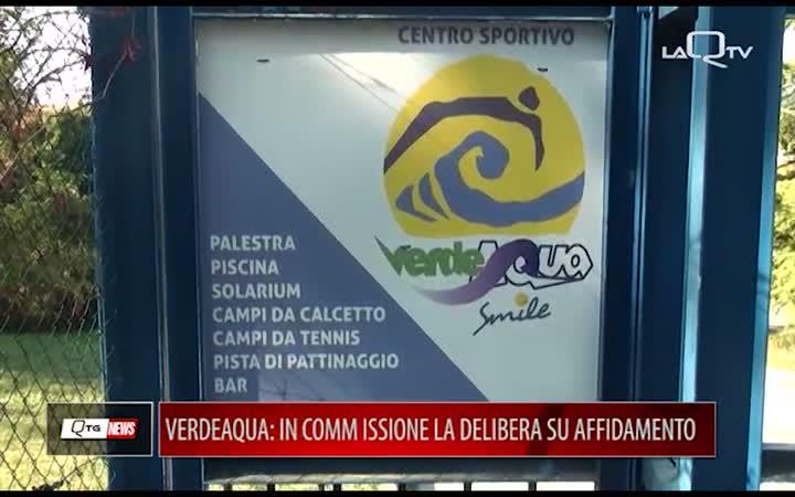 COMPLESSO SPORTIVO VERDEAQUA: IN COMMISSIONE LA DELIBERA SU AFFIDAMENTO
