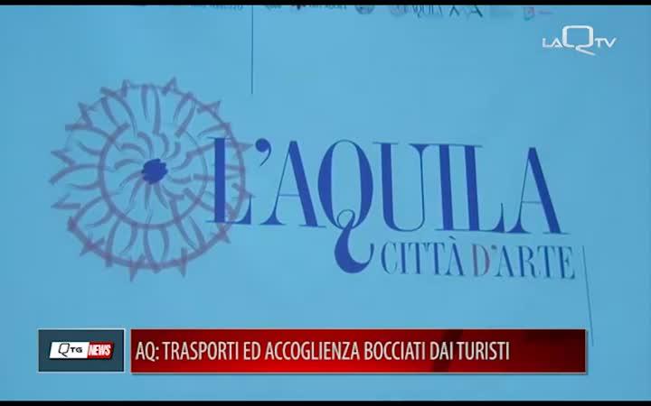 TURISMO L'AQUILA: ACCOGLIENZA E TRASPORTI BOCCIATI