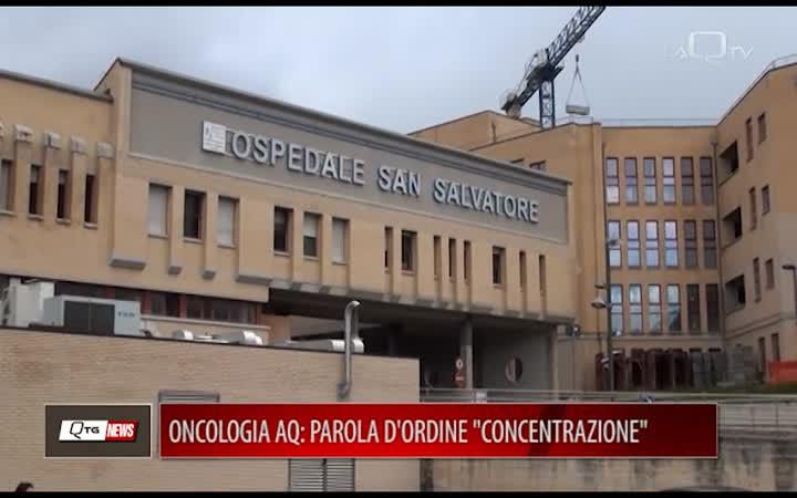 ONCOLOGIA AQ: PAROLA D'ORDINE