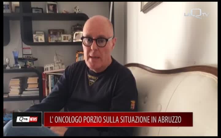 L'ONCOLOGO PORZIO SULLA SITUAZIONE IN ABRUZZO