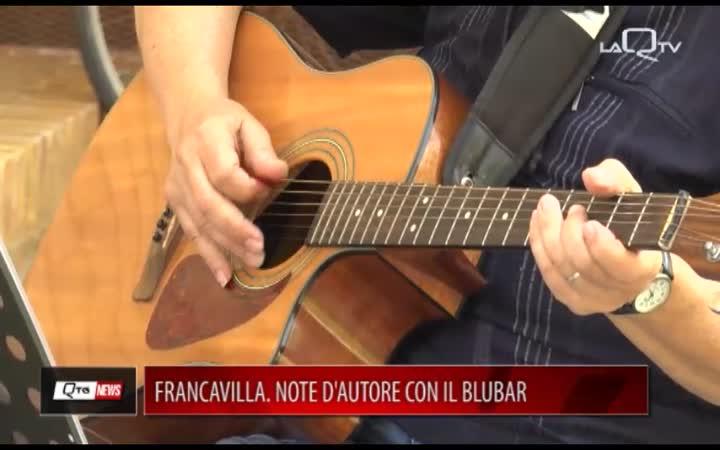 FRANCAVILLA. NOTE D'AUTORE CON IL BLUBAR