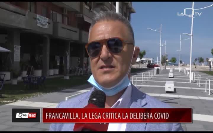 FRANCAVILLA. LA LEGA CRITICA LA DELIBERA COVID