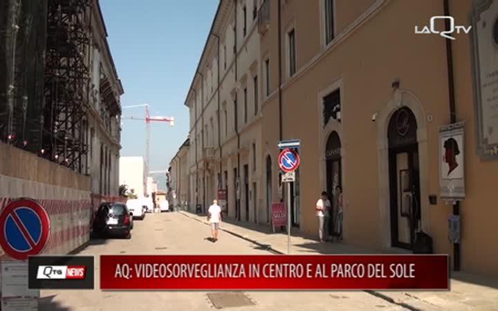 L'AQUILA: VIDEOSORVEGLIANZA IN CENTRO E AL PARCO DEL SOLE
