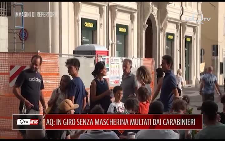 L'AQUILA: IN GIRO SENZA MASCHERINA MULTATI DAI CARABINIERI