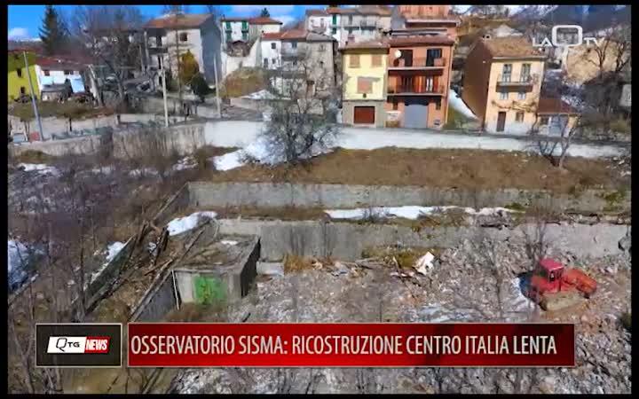 OSSERVATORIO SISMA: RICOSTRUZIONE CENTRO ITALIA LENTA