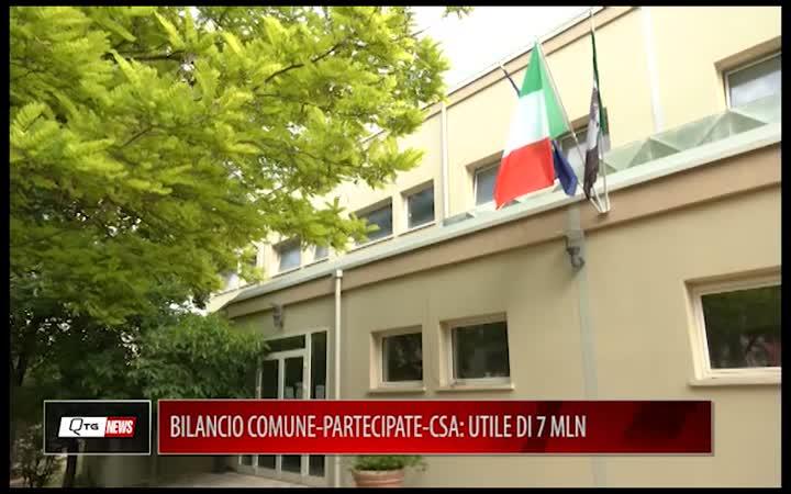 BILANCIO COMUNE-PARTECIPATE-CSA: UTILE DI 7 MLN