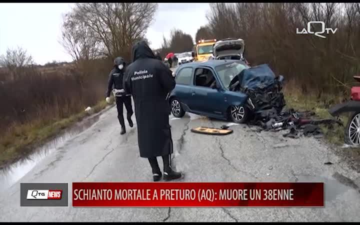 SCHIANTO MORTALE A PRETURO (AQ):MUORE UN 38ENNE, FERITE DUE PERSONE