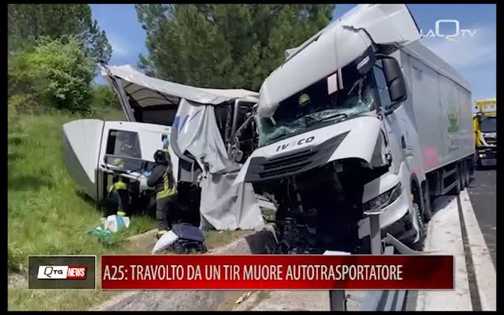 Incidente in A25: muore un autotrasportatore