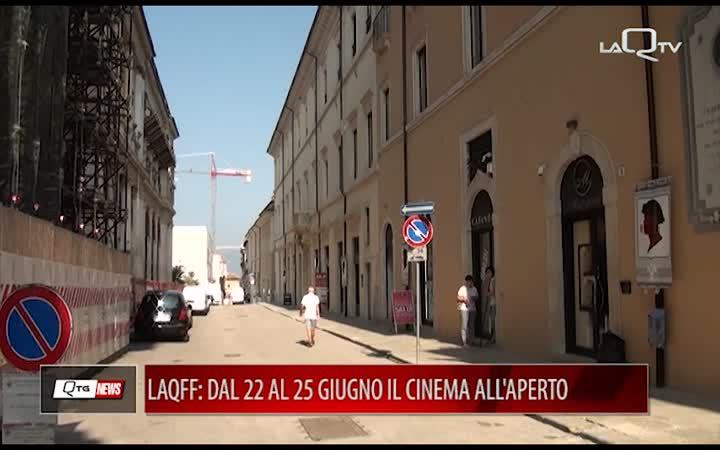 LAQFF: DAL 22 AL 25 GIUGNO TORNA A L'AQUILA IL CINEMA ALL'APERTO