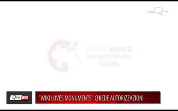 WIKI LOVES MONUMENTS CHIEDE AUTORIZZAZIONI