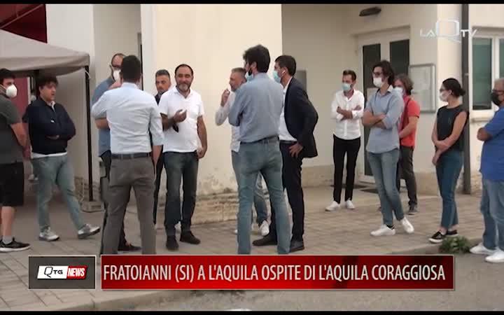 FRATOIANNI A L'AQUILA OSPITE DI L'AQUILA CORAGGIOSA