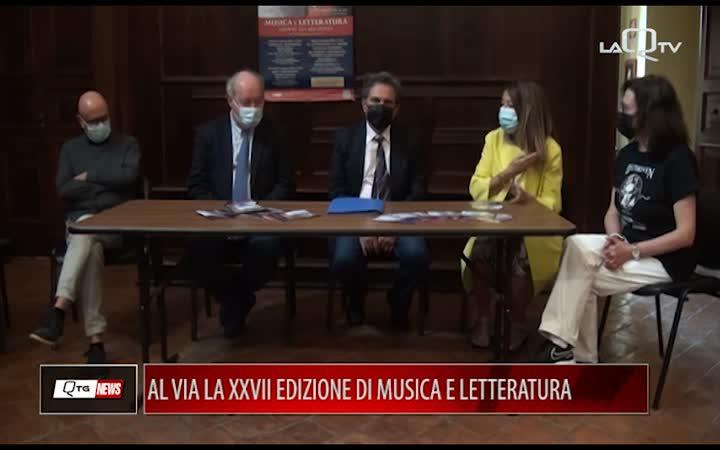 AL VIA LA XXVII EDIZIONE DI MUSICA E LETTERATURA